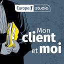 Mon client et moi - Europe 1