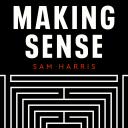 Making Sense with Sam Harris - Sam Harris