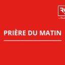 Prière du matin - RCF Hauts de France