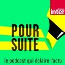 Pour Suite - France Inter