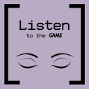 Listen to the Game - Listen to the Game & Podcut U