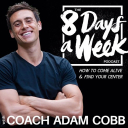 8 Days A Week with Coach Adam Cobb - Adam Cobb