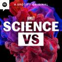 Science Vs - Gimlet
