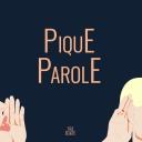 PIQUE-PAROLE - La Toile Sur Ecoute