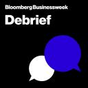 Debrief - Bloomberg Businessweek