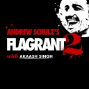 Andrew Schulz's Flagrant 2 with Akaash Singh - Andrew Schulz's Flagrant 2 with Akaash Singh