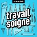 Travail soigné - Stereolab