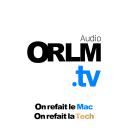 ORLM.tv / On refait le Mac - Audio - Electric Dreams / Olivier Frigara