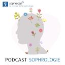 Le podcast de la sophrologie - Sophrocast™ - Sophrologie