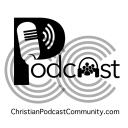 Christian Podcast Community - Christian Podcast Community - Striving for Eternity