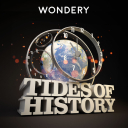 Tides of History - Wondery /  Patrick Wyman