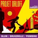 Projet Orloff - France Culture