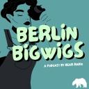 Berlin Bigwigs - Bear Radio