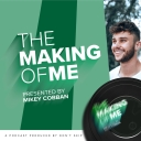 The Making of Me - Don't Skip
