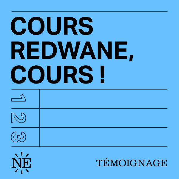 Cours Redwane, cours !