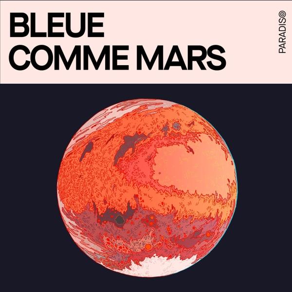 Bleue comme Mars