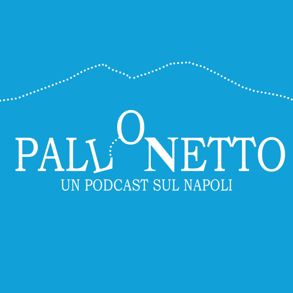 Pallonetto - Un Podcast sul Napoli