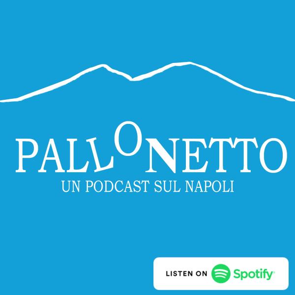 Pallonetto - Un Podcast sul Napoli