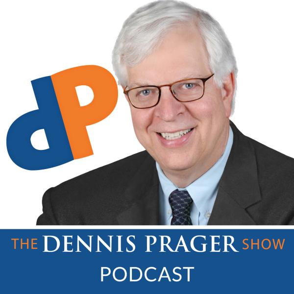 Dennis Prager Podcasts