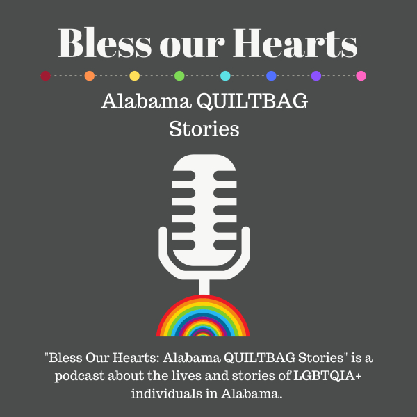 Bless Our Hearts: Alabama QUILTBAG Stories