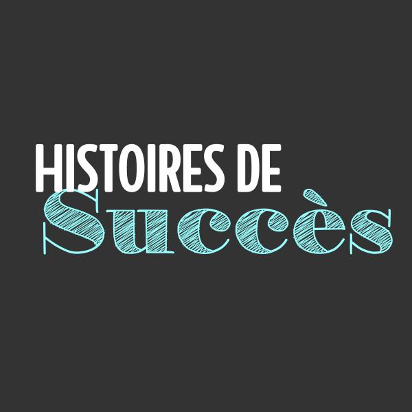 Histoires de Succès