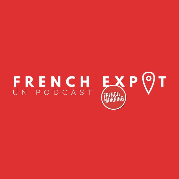French Expat Le Podcast : le podcast de ceux qui sont partis (et parfois revenus)