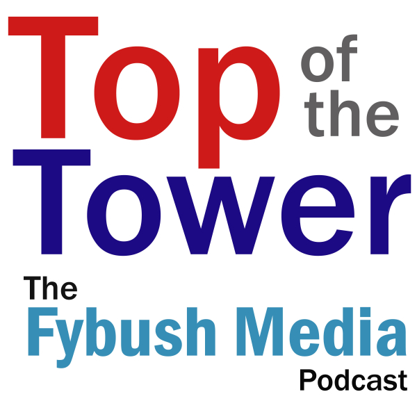 Top of the Tower: The Fybush Media Podcast
