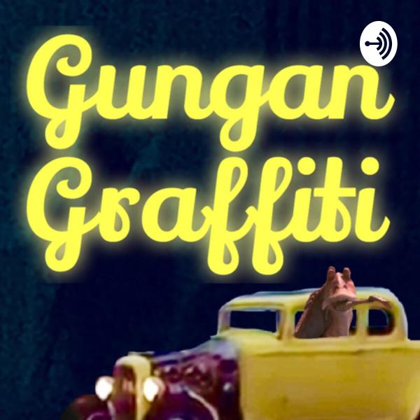 Gungan Graffiti