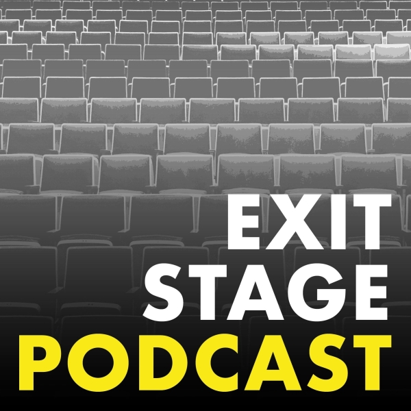 Exit Stage Podcast