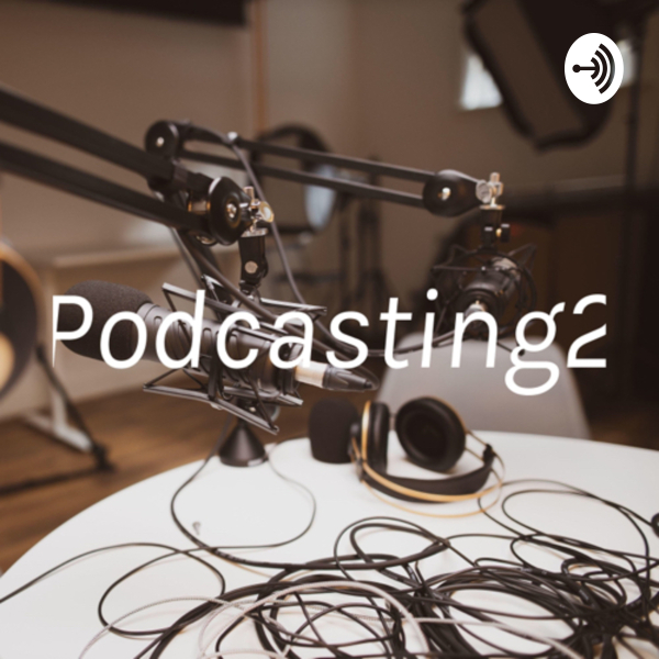 Podcasting2