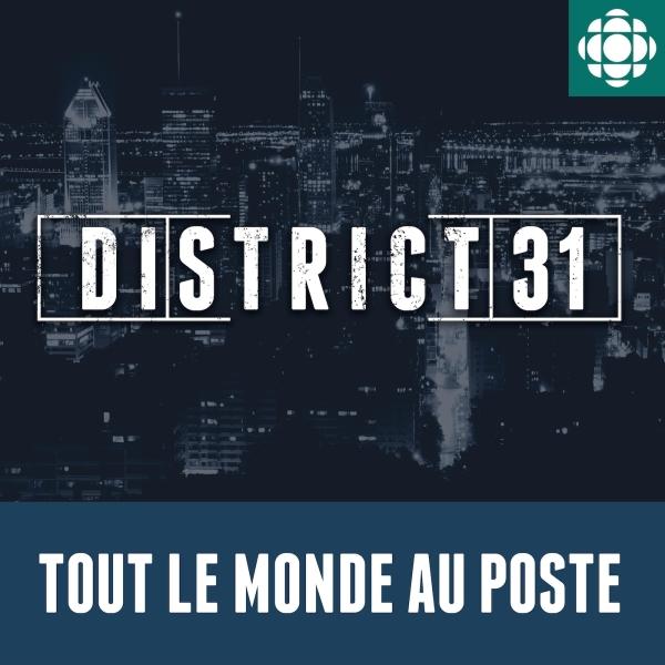 District 31: tout le monde au poste