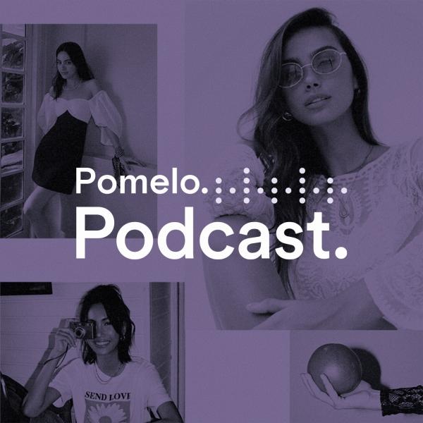 The Pomelo Podcast