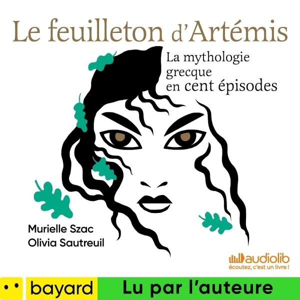 Le feuilleton d'Artémis - le podcast