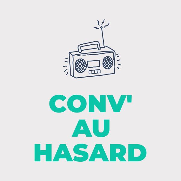 Conv' Au Hasard