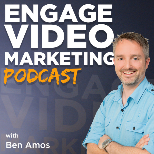 Engage Video Marketing Podcast