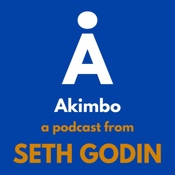 Akimbo: A Podcast from Seth Godin