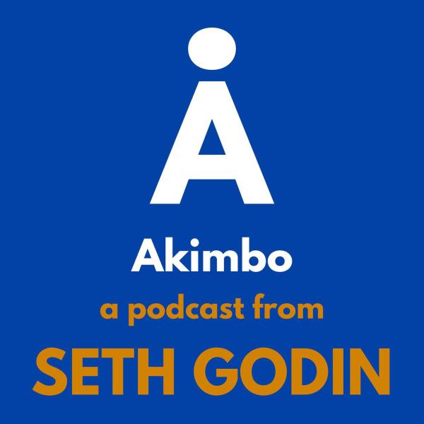Akimbo: A Podcast from Seth Godin