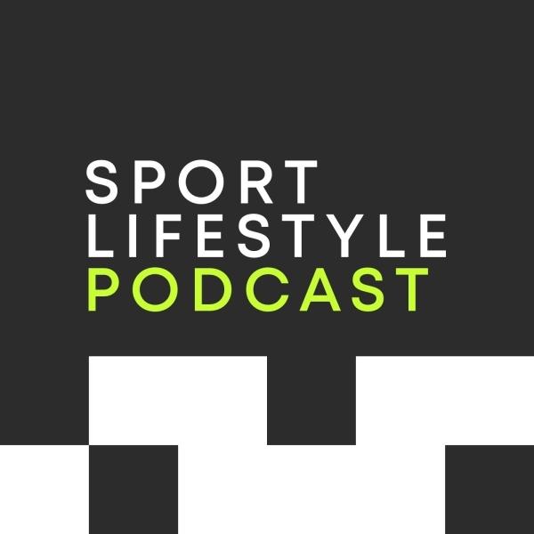 Sport Lifestyle Podcast