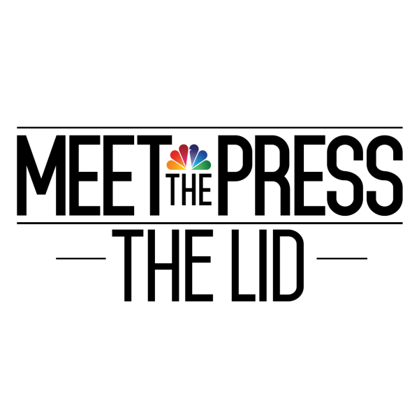 Meet the Press: The Lid