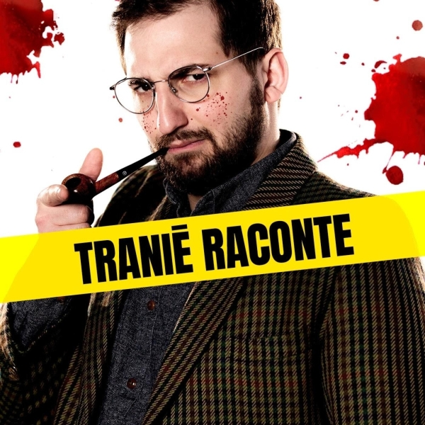Tranié Raconte