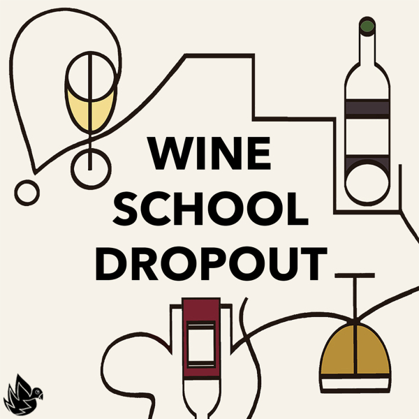 Wine School Dropout