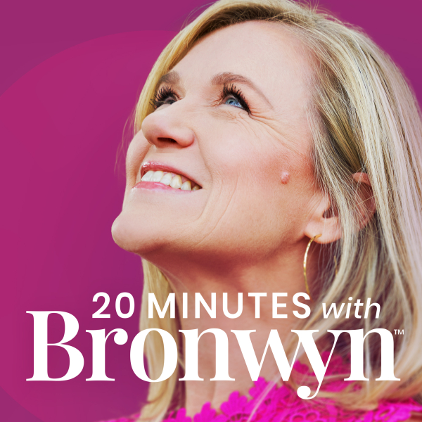 20 Minutes with Bronwyn