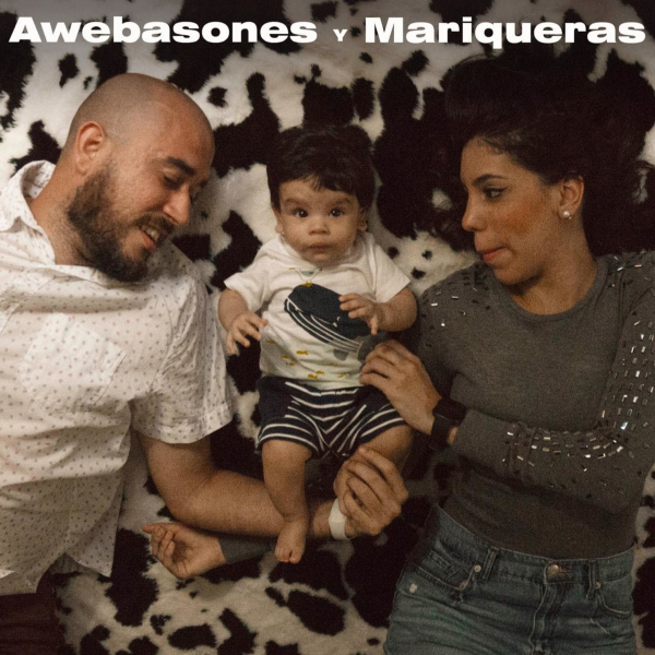 Awebasones y Mariqueras