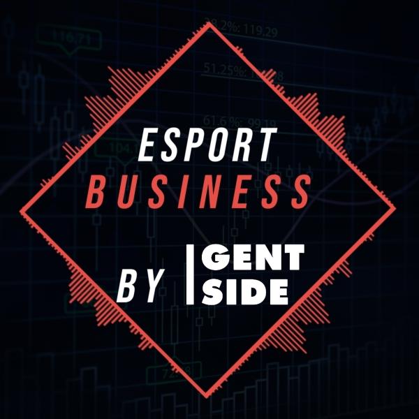 Esport Business by Gentside