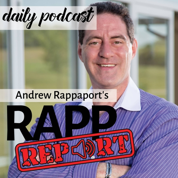 Andrew Rappaport's Daily Rapp Report
