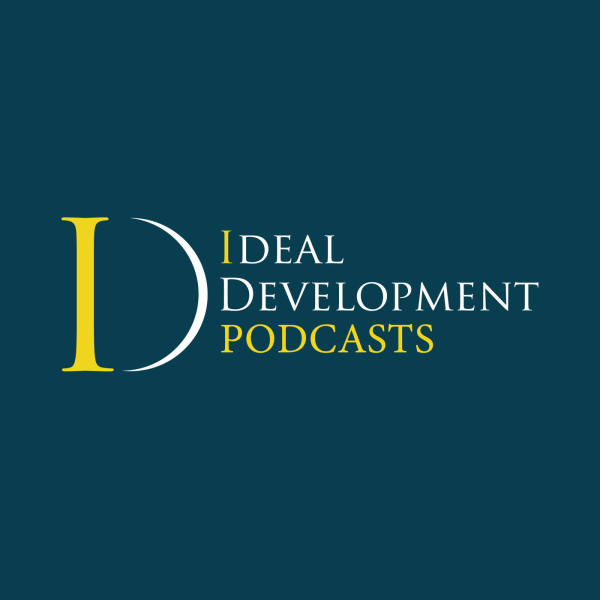 I-DEAL DEVELOPMENT PODCASTS
