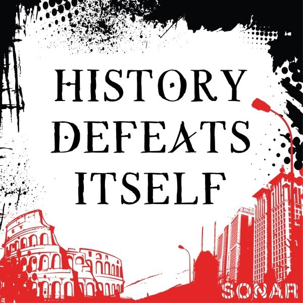 History Defeats Itself
