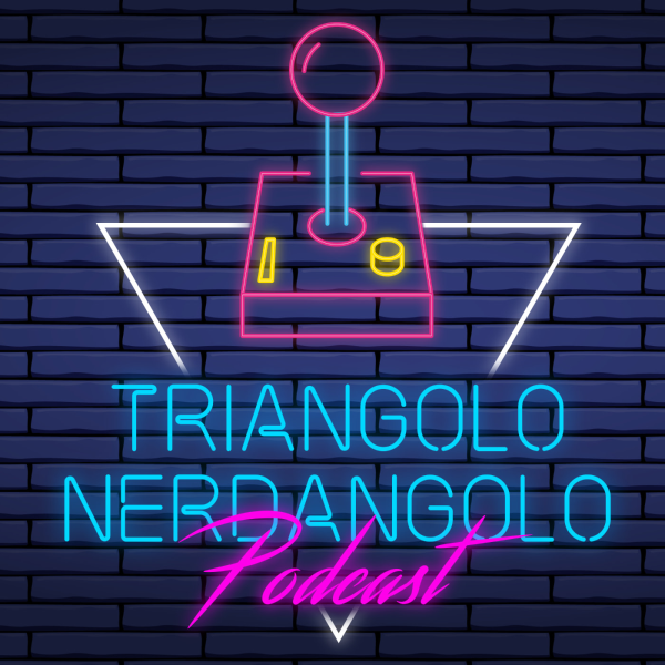 Triangolo Nerdangolo Podcast