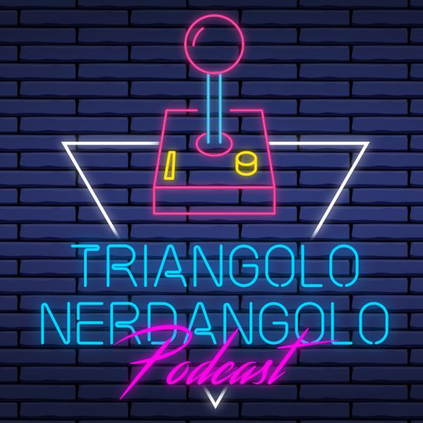 Triangolo Nerdangolo Podcast