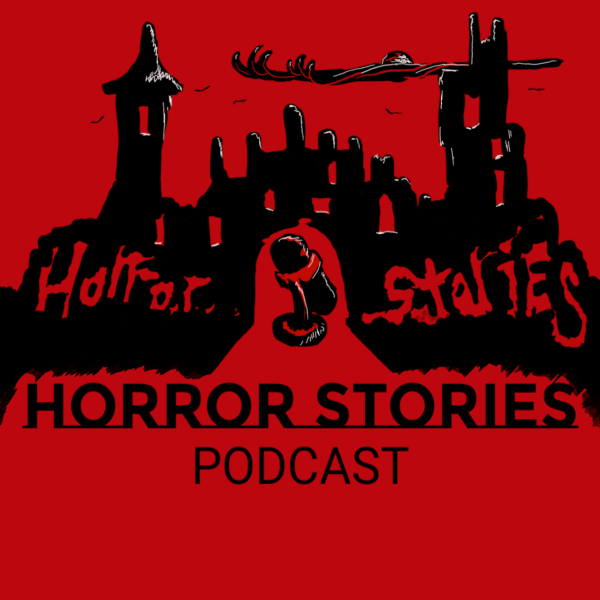 Horror Stories Podcast